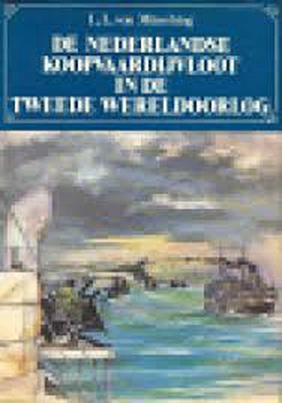 de Nederlandse koopvaardijvloot in de tweede wereldoorlog - Munching  