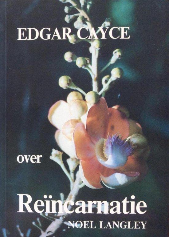 Edgar cayce over reincarnatie