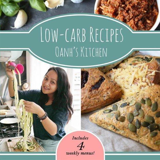 Boek cover Oanhs Kitchen  -   Low-carb Recipes Oanhs kitchen van Oanh Ha Thi Ngoc (Paperback)