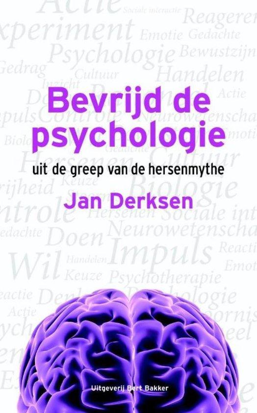 Boek cover Bevrijd de psychologie van Jan Derksen (Onbekend)