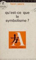 Qu'est-ce que le symbolisme ?