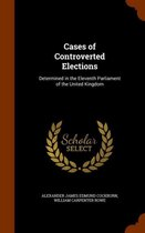 Cases of Controverted Elections