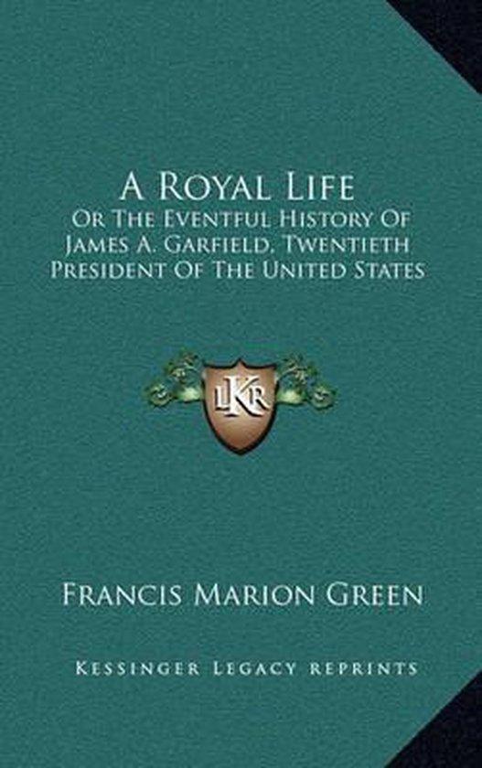 A Royal Life