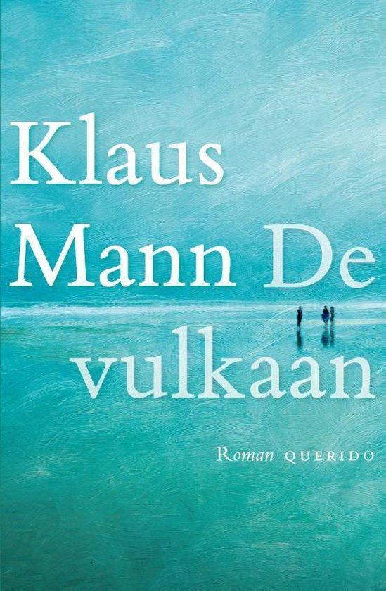 De vulkaan - Klaus Mann |