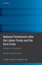 National Parliaments after the Lisbon Treaty and the Euro Crisis
