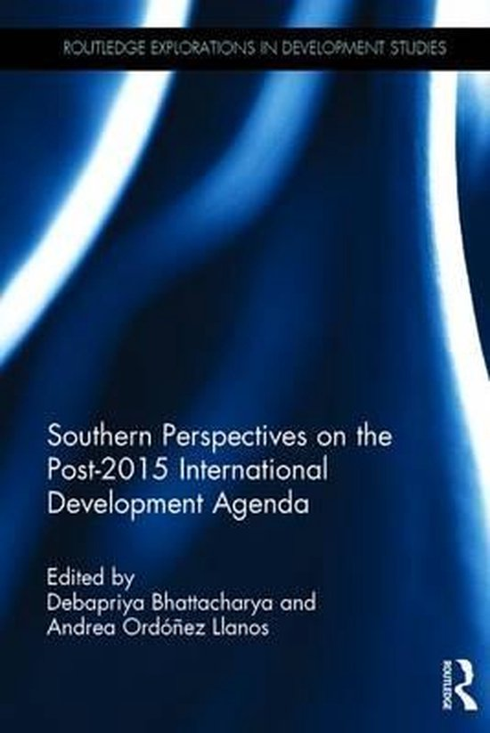 Southern Perspectives on the Post - 2015 International Development Agenda