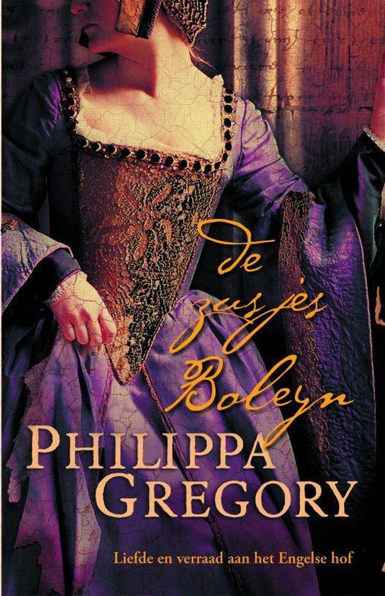 De Zusjes Boleyn - Philippa Gregory |
