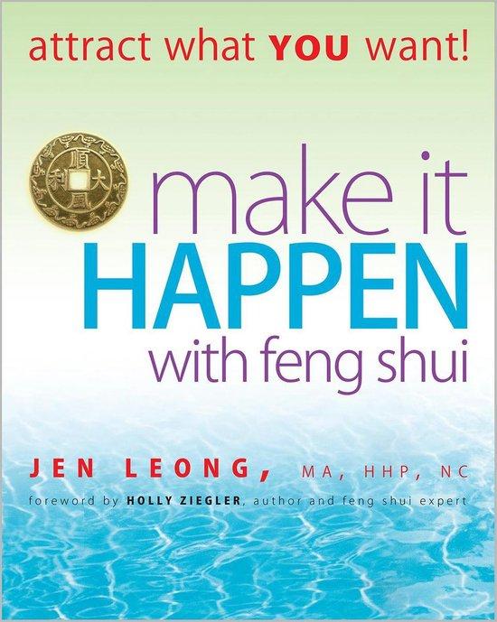 Boek cover Make It Happen With Feng Shui van Jen Leong (Onbekend)