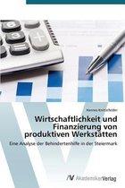 Wirtschaftlichkeit Und Finanzierung Von Produktiven Werkstatten