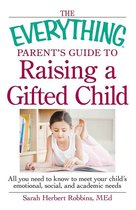 Omslag The Everything Parent's Guide to Raising a Gifted Child
