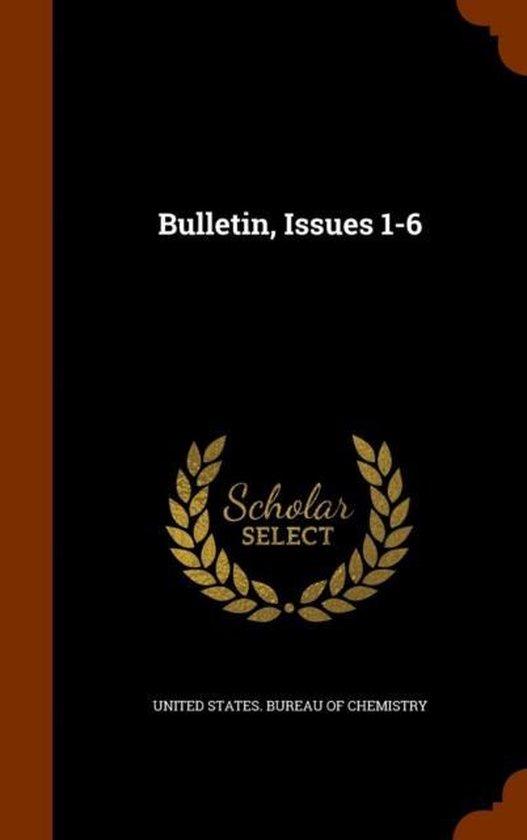 Bulletin, Issues 1-6