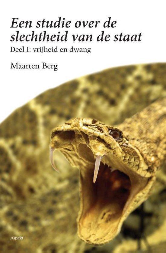 Een studie over de slechtheid van de staat deel I - Maarten Berg | Fthsonline.com