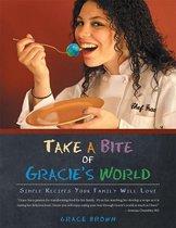 Take a Bite of Gracie's World