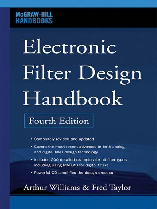 Electronic Filter Design Handbook, Fourth Edition