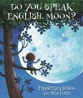 Do You Speak English Moon