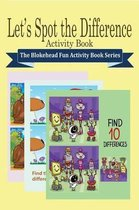Let's Spot the Difference Activity Book