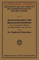 Anwendungen Der Quantenhypothese in Der Kinetischen Theorie Der Festen Koeper Und Der Gase