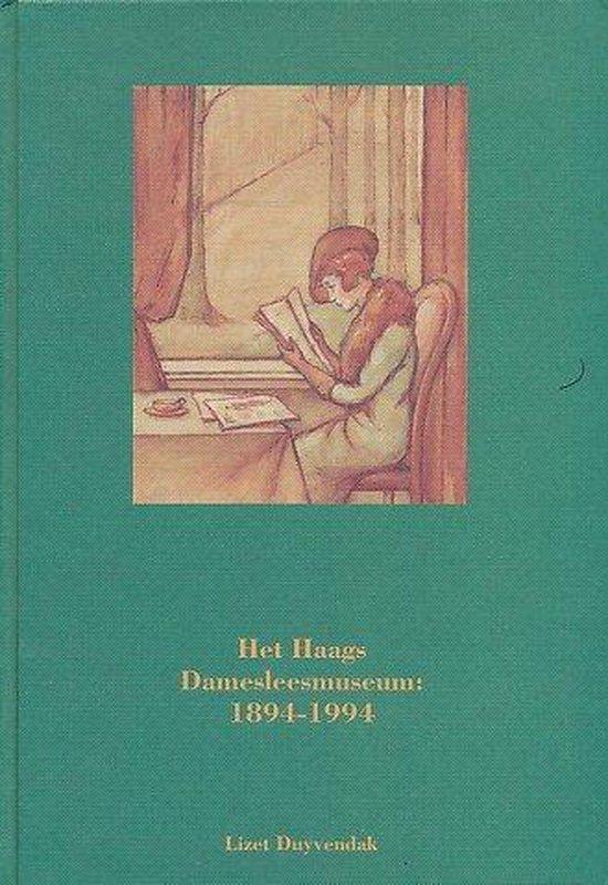 Haags damesleesmuseum 1894-1994 - Duyvendak |