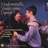 Mademoiselle, Voulez-Vous Danser?