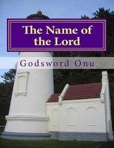 Boek cover The Name of the Lord van Godsword Godswill Onu