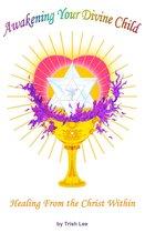 Omslag Awakening Your Divine Child