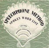 Speechphone Method: Spoken Word List