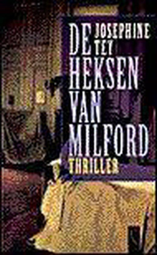De Heksen Van Milford - Josephine Tey |