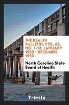 The Health Bulletin, Vol. 65, No. 1-12, January 1950 - December 1950