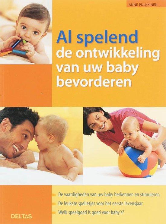 Al Spelend De Ontwikkeling Van Uw Baby Bevorderen - A. Pulkkinen | Fthsonline.com