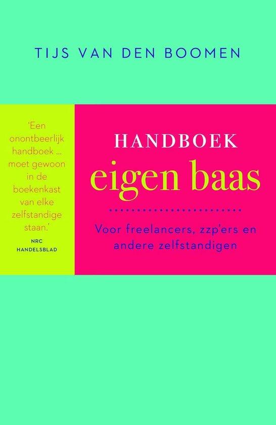 Handboek eigen baas - Tijs van den Boomen  