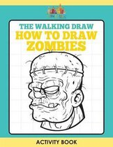 The Walking Draw