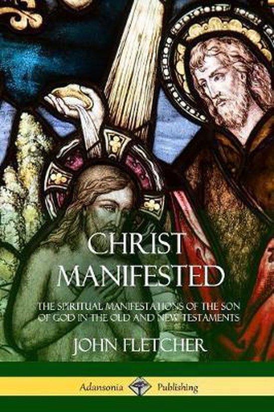 Boek cover Christ Manifested van John Fletcher