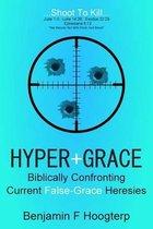 Hyper-Grace