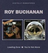 Buchanan Roy - Loading Zone/You're Not A