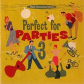 Perfect For Parties, Vol. 3