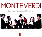 Monteverdi Il Quarto Libro Dei Ma