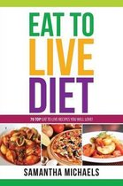 Eat to Live Diet Reloaded