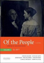 Of the People: A History of the United States, Volume I