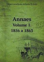 Annaes Volume 1. 1856 a 1863