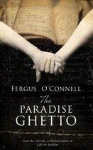 Boek cover The Paradise Ghetto van fergus oconnell