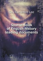 Source-Book of English History Leading Documents