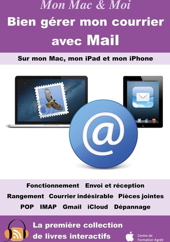 Bien gérer mon courrier avec Mail