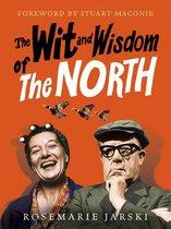 Boek cover The Wit and Wisdom of the North van Rosemarie Jarski
