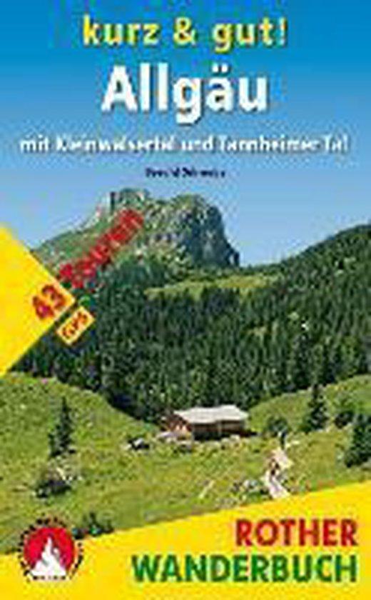 Kurz & gut! Allgäu mit Kleinwalsertal und Tannheimer Tal