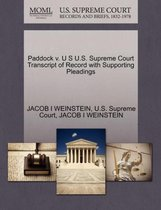 Paddock V. U S U.S. Supreme Court Transcript of Record with Supporting Pleadings