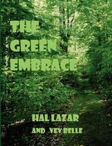 The Green Embrace