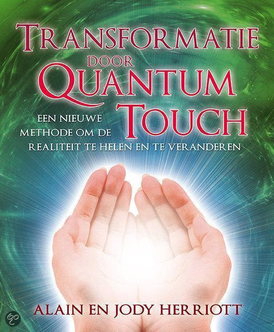 Cover van het boek 'Transformatie door Quantum Touch'