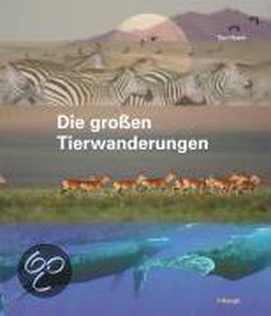 Boek cover Die großen Tierwanderungen van Ben Hoare (Hardcover)