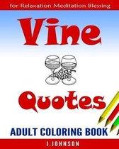 Vine Quotes