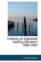 A History of Eighteenth Century Literature (1600-1780)